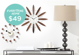 Everything Home: $49!