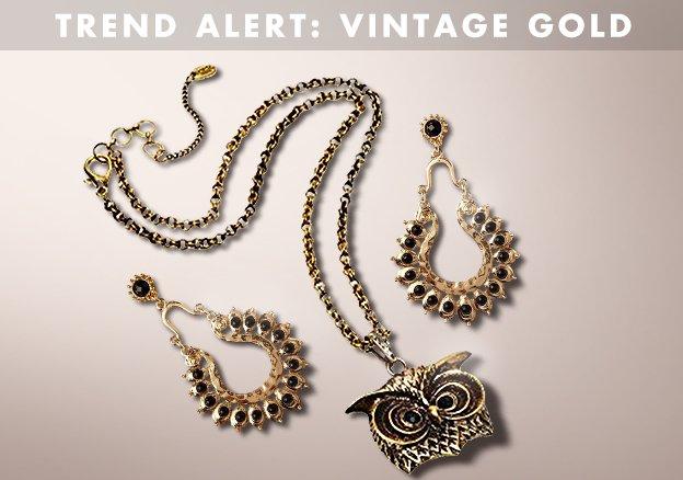 Trend alert: Vintage Gold
