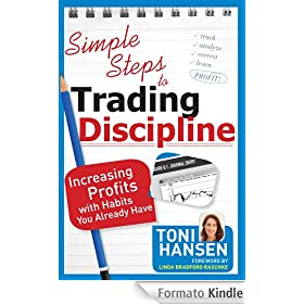 Simple Steps to Trading Discipline: Increasing Profits with Habits You Already Have (English Edition)