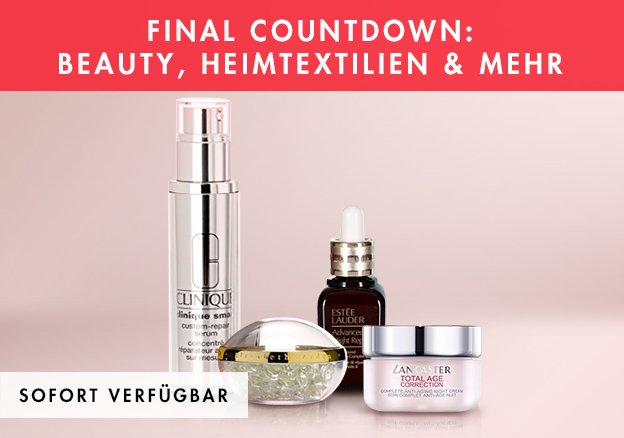 Final Countdown: Beauty, Heimtextilien & Mehr bis zu -78%