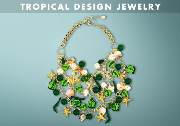Tropical Design Jewelry!