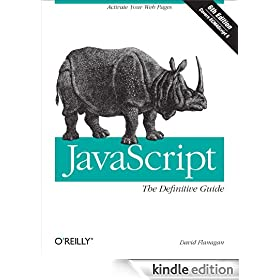 JavaScript: The Definitive Guide: Activate Your Web Pages (Definitive Guides)