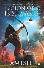 Scion of Ikshvaku (1st Part in Ram Chandra Series)