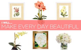 I Will... Make Every Day Beautiful!