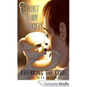 Secret Teddy Society: Breaking The Code (English Edition)