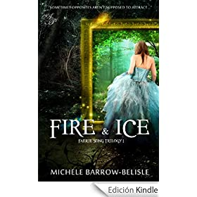 Fire and Ice (Faerie Song Trilogy Book 1) (English Edition)