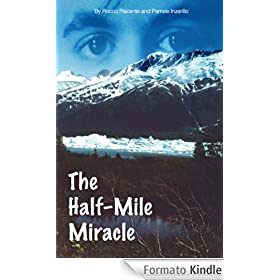 The Half-Mile Miracle