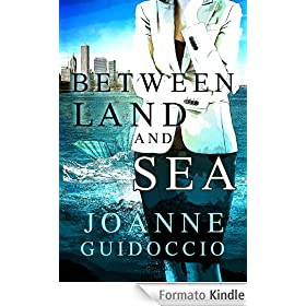 Between Land and Sea (English Edition)