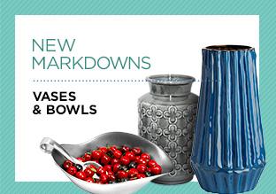 New Markdowns: Vases & Bowls!