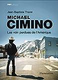 Michael Cimino, les voix perdues de l'Amérique (Pop Culture)
