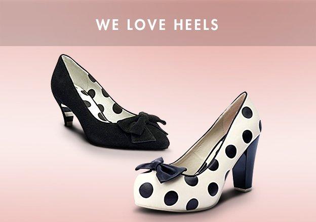 We Love Heels!