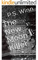 The New Moon Killer (English Edition)