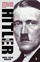 Hitler 1889-1936: Hubris (Allen Lane History)