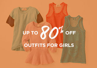 Up to 80% Off: Outfits for Girls