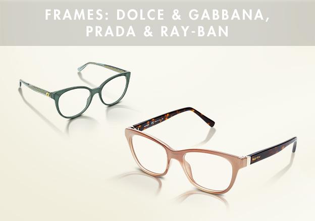 Frames: Dolce & Gabbana, Prada & Ray-ban