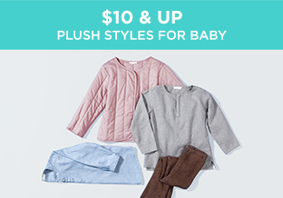 $10 & Up: Plush Styles for Baby