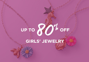 Up to 80% Off: Girls' Jewelry