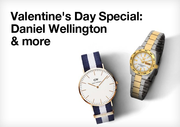 Valentine's Day Special: Daniel Wellington & more