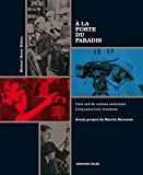 À la porte du paradis - Cent ans de cinéma américain. Cinquante-huit cinéastes (Hors collection)