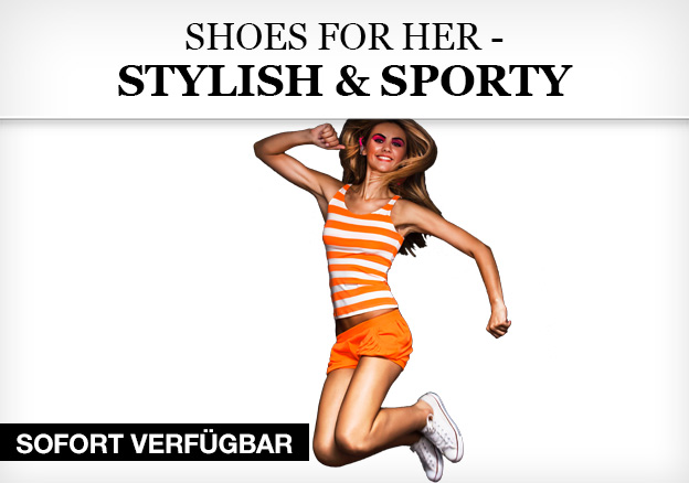 Shoes for her - stylish and sporty