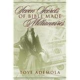 Seven Secrets Of Bible-Made Millionairesby Toye Ademola
