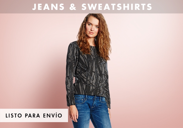 Jeans & Sweatshirts!