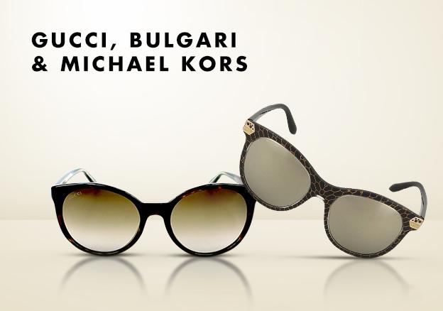 Gucci, Bulgari & Michael Kors