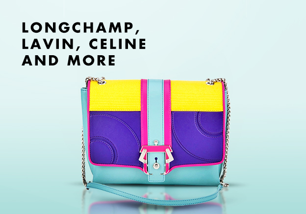 Longchamp, Lavin, Celine and more