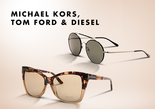 Michael Kors, Tom Ford & Diesel!