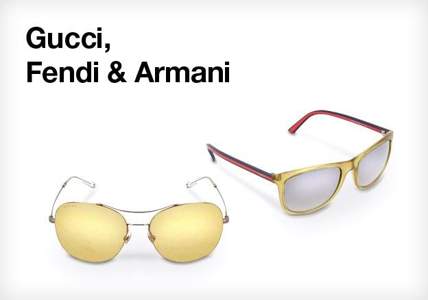 Gucci, Fendi & Armani
