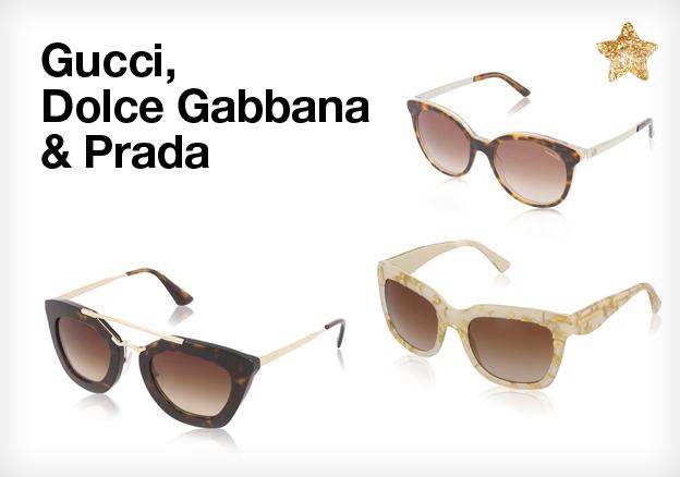 Gucci, Dolce Gabbana & Prada