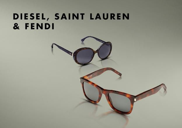 Diesel, Saint Lauren & Fendi
