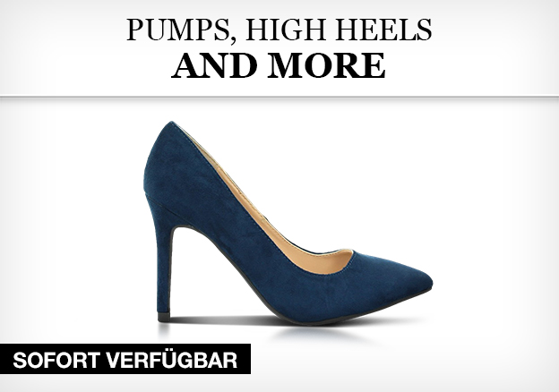 Pumps, High Heels and more