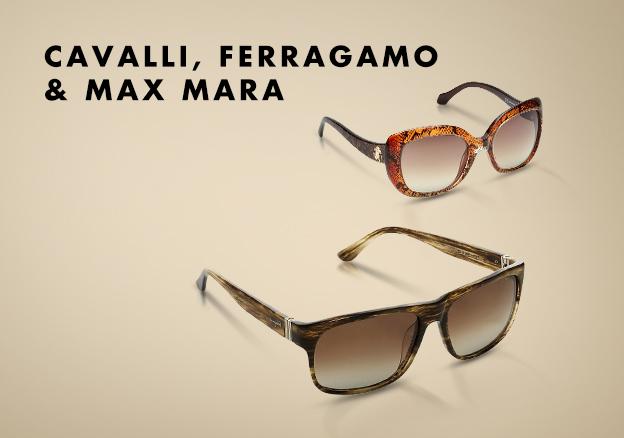 Cavalli, Ferragamo & Max Mara