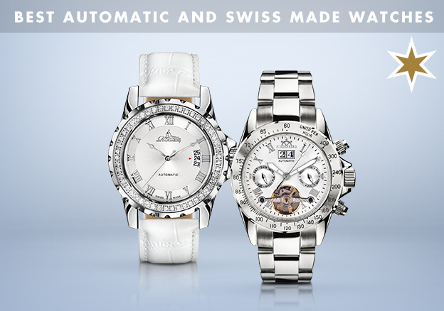 Best Automatic and Swiss Made Watches