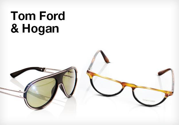 Tom Ford & Hogan