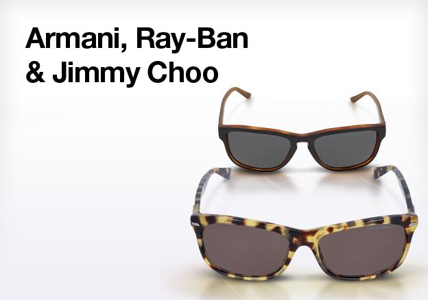 Armani, Ray-Ban & Jimmy Choo