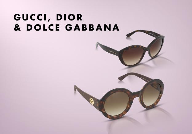 Gucci, Dior & Dolce Gabbana