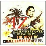 Somewhere Over The Rainbow - The Best Of Israel Kamakawiwo'ole