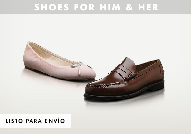 Shoes for him & her!