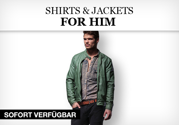 Shirts & Jackets for him