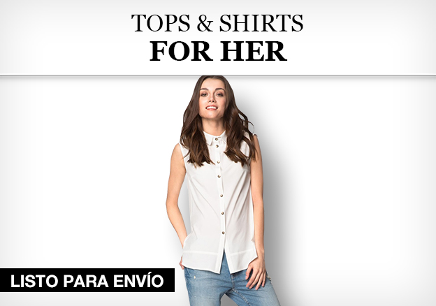 Tops & Shirts for Her