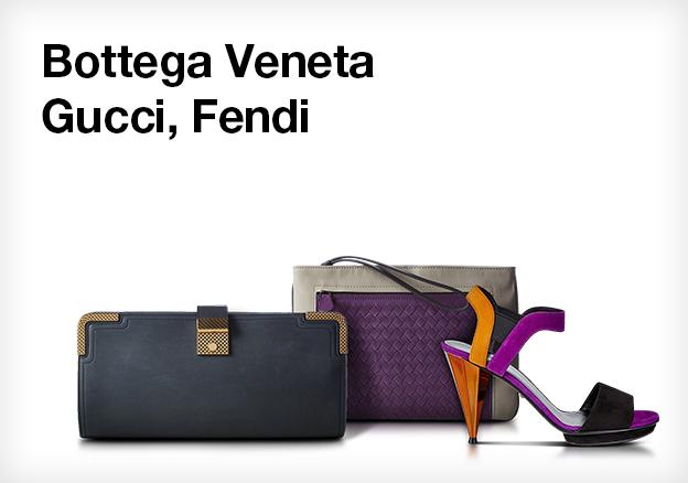 Bottega Veneta, Gucci, Fendi