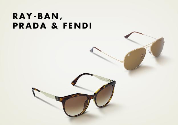 Ray-Ban, Prada & Fendi!