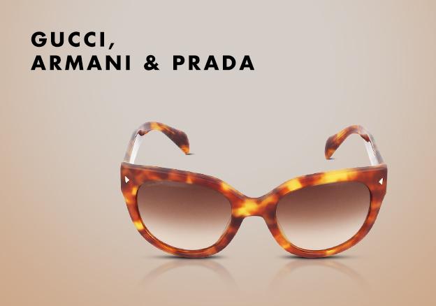 Gucci, Armani & Prada