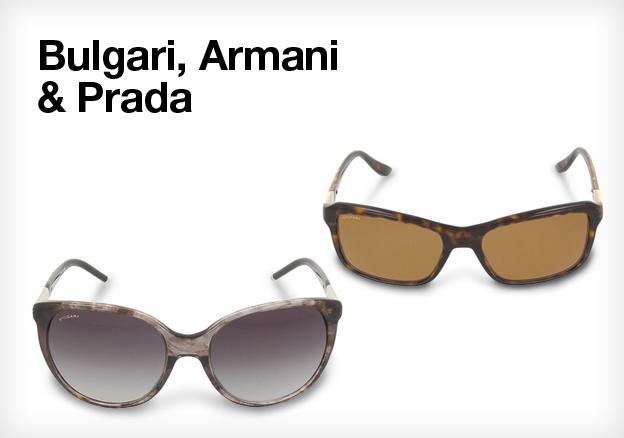 Bulgari, Armani & Prada