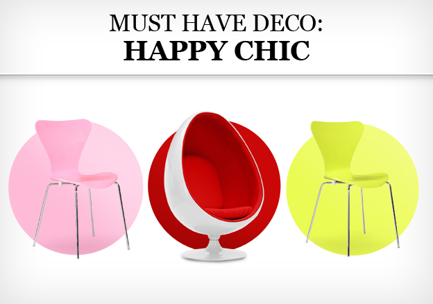 Must Have Deco: Happy Chic