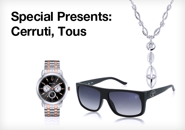 Special presents: Cerruti, Tous