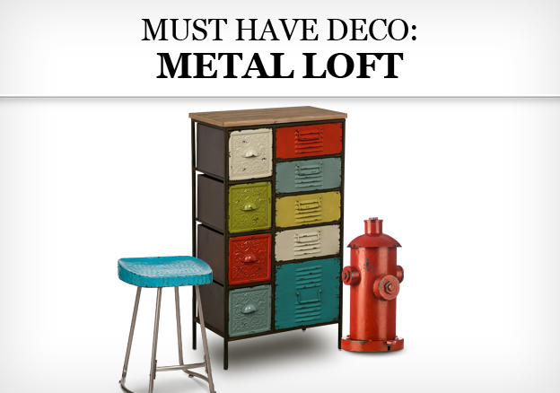 Must Have Deco: Metal Loft