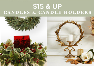 $15 & Up: Candles & Candle Holders!